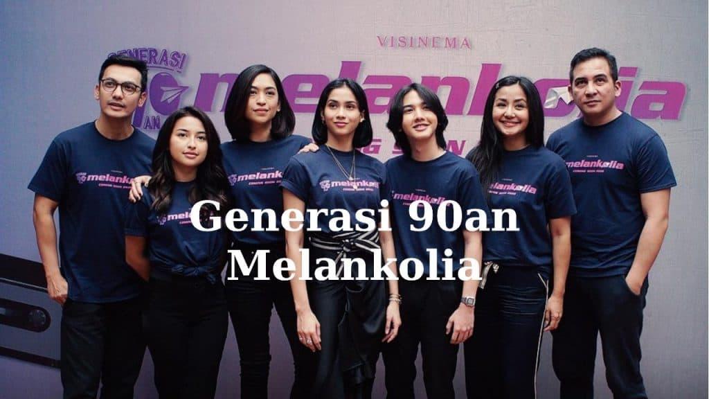 Film Generasi 90an Melankolia 2020 by Fimela