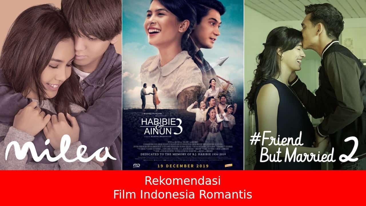 13 Rekomendasi Film Indonesia Romantis Terbaik untuk Anda